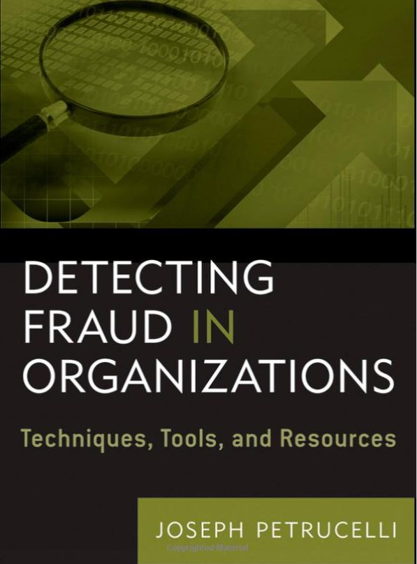 Detecting Fraud in Organizations